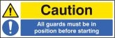 All guards must be in position sign