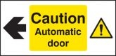 Caution automatic door left Sign