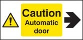 Caution automatic door right Sign