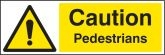 Caution pedestrians Sign