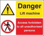 Danger lift machine sign