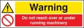 Do not reach over Under running machine sign