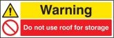 Do not use roof for storage sign