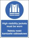 High visibility jackets must be worn (English Polish) Sign