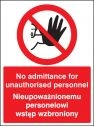 No admittance to unauthorised personnel (English Polish) Sign