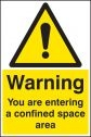 Warning you are entering a confined space area Sign
