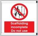 Scaffolding incomplete do not use sign - Scaffold Safety Banner