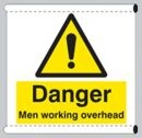 Danger men working overhead sign - Scaffold Safety Banner