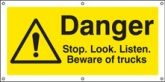 Danger Stop look listen banner with cable tie fixing eyelets banner