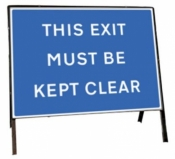 This exit must be kept clear Freestanding Road Sign