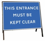 This entrance must be kept clear Freestanding Road Sign