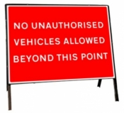 No unauthorised vehicles allowed beyond this point Freestanding Road Sign
