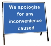 We apologise for any inconvenience caused Freestanding Road Sign