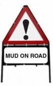 Mud on Road Triangle Temporary Sign With Supplementary Plate
