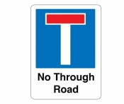 No through road symbol and text Signs