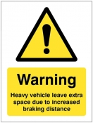 Heavy vehicle Leave extra space due to increased braking distance sign