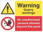 Warning Quarry workings no unauthorised persons sign