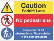 Caution forklift lane no pedestrians Keep clear of obstructions sign