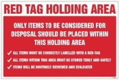 Red Tag Holding Area Items for disposal sign