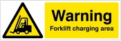 Warning Forklift charging area Sign