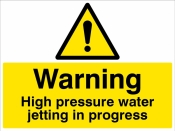Warning High pressure water jetting in progress Sign