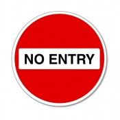 No Entry Road Sign with text