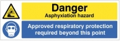 Danger Asphyxiation hazard Approved respiratory protection required beyond this point Sign