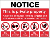 Notice This is private property Antisocial behaviour is being targeted Sign