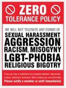 Zero tolerance policy - sexual harassment aggression racism lgbt religious bigotry Sign