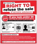 We reserve the right to refuse the sale of corrosive substances Sign