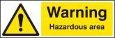 Warning hazardous area Sign (4240)