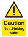 Caution not drinking water Sign (4288)