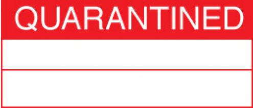Quality Control Quarantined Labels 59755 Safety Signs