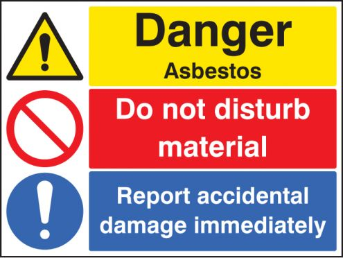 asbestos do not disturb report damage sign rigid plastic 400x300mm 6270 safety signs. Black Bedroom Furniture Sets. Home Design Ideas
