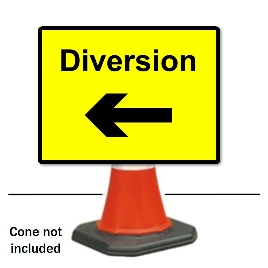 Diversion Left Reflective Traffic Cone Sign 600 x 450mm